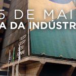 O Dia da Indústria é celebrado anualmente em 25 de maio.