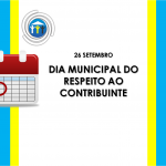 Dia Municipal do Respeito ao Contribuinte
