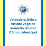 Vereadora Silvinia assume vaga de Leonardo Lima