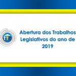 Abertura dos Trabalhos Legislativos do ano de 2019